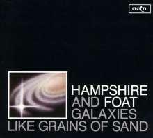 Hampshire & Foat: Galaxies Like Grains Of Sand, CD