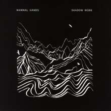 Mammal Hands: Shadow Work, CD