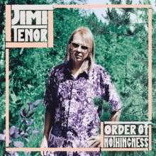 Jimi Tenor: Order Of Nothingness, LP
