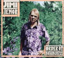 Jimi Tenor: Order Of Nothingness, CD