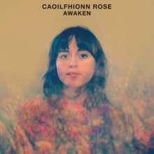 Caoilfhionn Rose: Awaken, LP