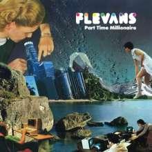 Flevans: Part Time Millionaire, LP