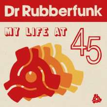 Dr. Rubberfunk: My Life At 45, CD