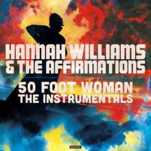 Hannah Williams: 50 Foot Woman - The Instrumentals (Limited Edition) (Clear Vinyl), LP