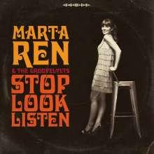 Marta Ren & The Groovelvets: Stop Look Listen (Limited Edition) (Clear Vinyl), LP