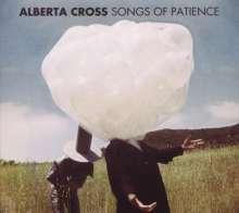 Alberta Cross: Songs Of Patience, CD