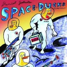 Daniel Johnston: Space Ducks: Soundtrack, CD