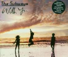 The Subways: With You, Maxi-CD