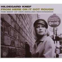 Hildegard Knef: From Here On It Got Rough - The Best Of Her English Records, CD