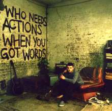 Plan B (Ben Drew): Who Needs Actions When You Got Words, CD