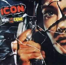 iCon (Wetton/Downes): Night Of The Crime, CD