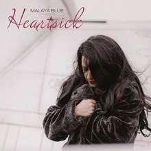 Malaya Blue: Heartsick, CD