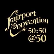 Fairport Convention: Fairport Convention 50:50@50, CD