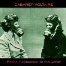 Cabaret Voltaire: #7885 (Electropunk To Technopop 1978-1985), 2 LPs