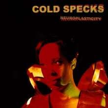 Cold Specks: Neuroplasticity, CD