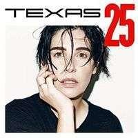Texas: Texas 25 (Deluxe Edition), 2 CDs