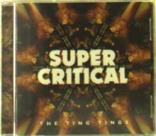 The Ting Tings: Super Critical + Bonus, CD