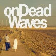 On Dead Waves: On Dead Waves, LP