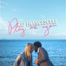 Kid Francescoli: Play Me Again, CD