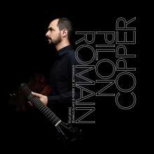 Romain Pilon: Copper, CD