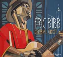 Eric Bibb: Global Griot (180g), 2 LPs