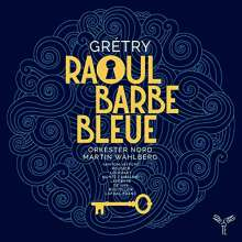 Andre Modeste Gretry (1741-1813): Raoul Barbe Bleue, 2 CDs