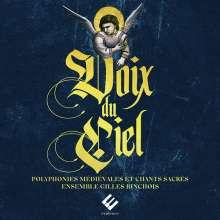 Voix du Ciel - Mittelalterliche Polyphonie & Geistliche Gesänge, 2 CDs