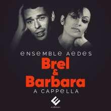 Ensemble Aedes - Brel & Barbara A Cappella, CD