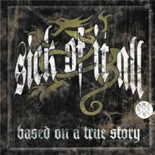 Sick Of It All: Based On A True Story (Ltd.CD+DVD), CD