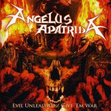 Angelus Apatrida: Evil Unleashed / Give 'em War, 2 CDs