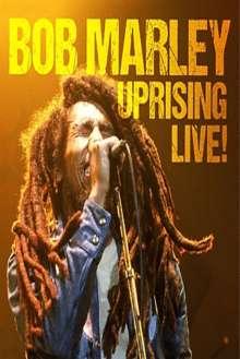 Bob Marley (1945-1981): Uprising Live!, DVD
