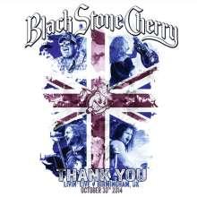 Black Stone Cherry: Thank You: Livin' Live, Birmingham, UK, October, 30th 2014, 2 DVDs
