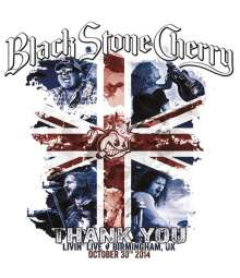 Black Stone Cherry: Thank You: Livin' Live, Birmingham, UK, October, 30th 2014, Blu-ray Disc