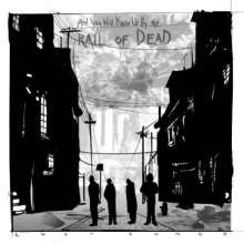 ...And You Will Know Us By The Trail Of Dead: Lost Songs (180g) (2LP + CD), 2 LPs