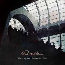 Riverside: Shrine Of New Generation Slaves, CD