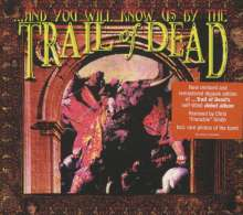 ...And You Will Know Us By The Trail Of Dead: And You Will Know Us By The Trail Of Dead (Remixed & Remastered 2013), CD