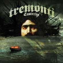 Tremonti: Cauterize, CD