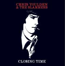 Chris Youlden: Closing Time, CD