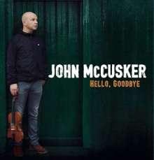 John McCusker: Hello, Goodbye, CD