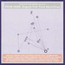 From Here: English Folk Field Recordings, CD