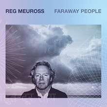 Reg Meuross: Faraway People, CD