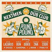 The Nextmen vs. Gentleman's Dub Club: Pound For Pound, CD