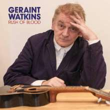 Geraint Watkins: Rush Of Blood, CD