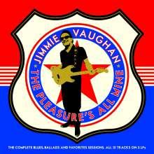 Jimmie Vaughan: Pleasure's All Mine, 3 LPs