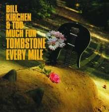 Bill Kirchen (ex-Commander Cody): Tombstone Every Mile, LP