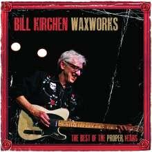 Bill Kirchen (ex-Commander Cody): Waxworks, LP