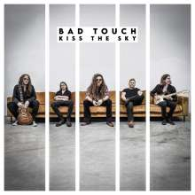 Bad Touch: Kiss The Sky, CD