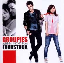 Filmmusik: Groupies bleiben nicht zum Frühstück, CD