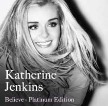 Katherine Jenkins: Believe (Platinum Edition), 2 CDs