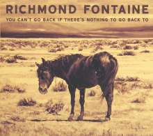 Richmond Fontaine: You Can't Go Back If There's Nothing To Go Back To, CD